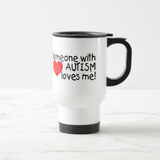 Someone With Autism Loves Me (Hrt) Travel Mug