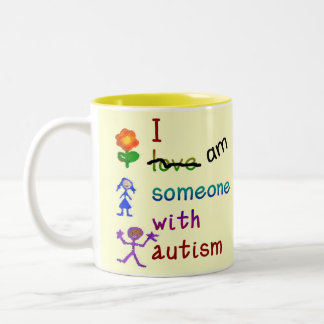 Someone With Autism Mugs