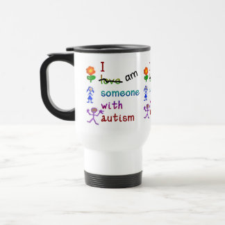 Someone With Autism Travel Mugs