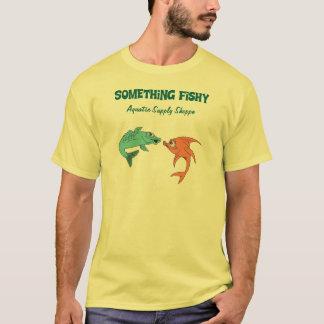 Something Fishy Aquatic Supply Shoppe T-Shirt
