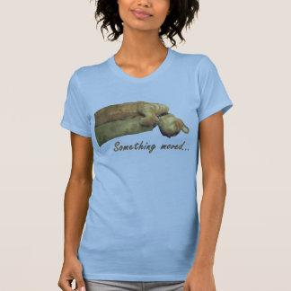 Something Moved - Shirt
