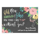 Something Old & New Floral Chalkboard Bridesmaid Card