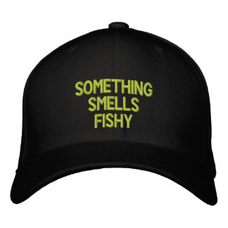 Something Smells Fishy Embroidered Baseball Cap