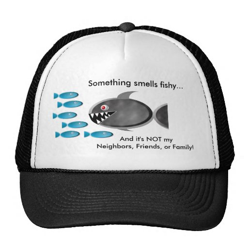 Something smells fishy... hats