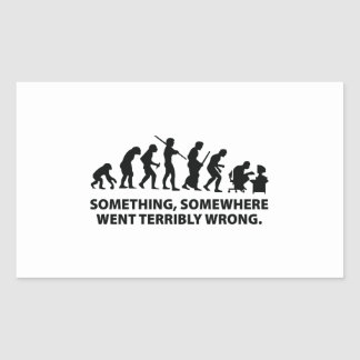 Something, Somewhere Went Terribly Wrong Rectangular Sticker