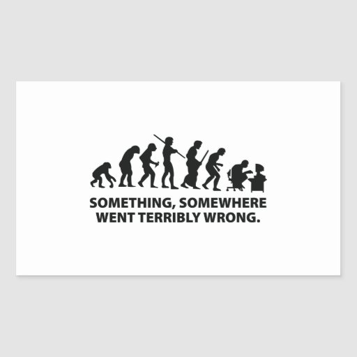 Something, Somewhere Went Terribly Wrong Rectangle Stickers