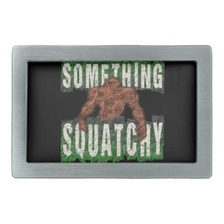 Something Squatchy Belt Buckle