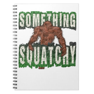 Something Squatchy Note Books