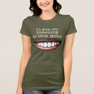 Something To Smile About T-Shirt