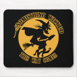 Something Wicked This Way Comes Wicked Witch Mouse Pad