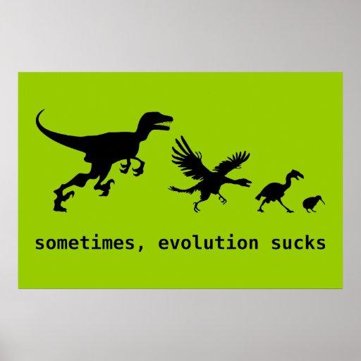 Sometimes, Evolution Sucks Print