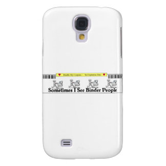 Sometimes I See Binder People Samsung Galaxy S4 Cover