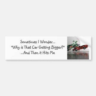 Sometimes I wonder... Bumper Sticker