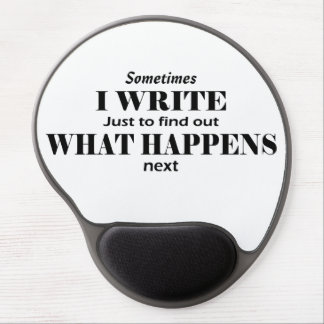 """Sometimes I Write"" writer gel mouse pad"