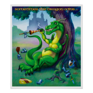 Sometimes the dragon Wins Green Print