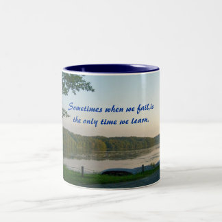 Sometimes when we fail,is the only ...Mug Two-Tone Coffee Mug