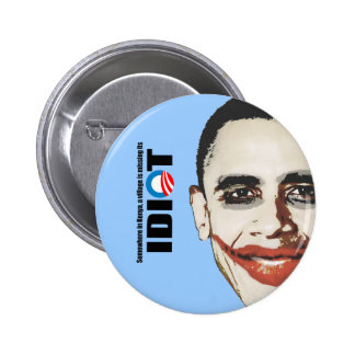 Somewhere in Kenya a village is missing its idiot 6 Cm Round Badge
