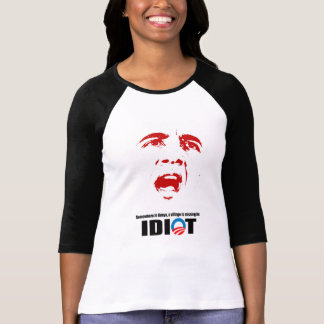 Somewhere in Kenya a village is missing its idiot T-Shirt