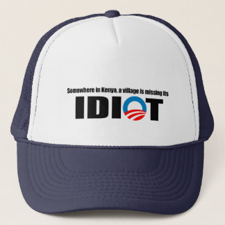 Somewhere in Kenya a village is missing its idiot Trucker Hat