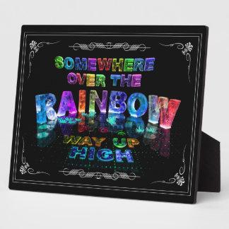 Somewhere Over the Rainbow Plaque