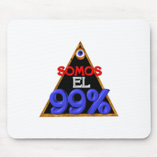 Somos el 99 Spanish We are 99 percent Mouse Pads