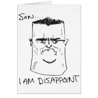 Son I Am Disappoint Father Rage Comic Meme Greeting Card