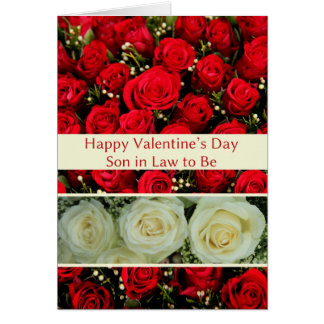 Son In Law To Be Happy Valentineu0026#39;s Day Roses Card