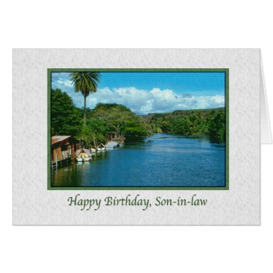 Son-in-law's Birthday Card with Hawaiian River