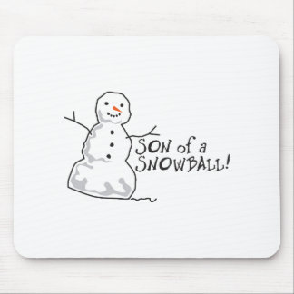 Son Of A Snow Ball Mouse Pads