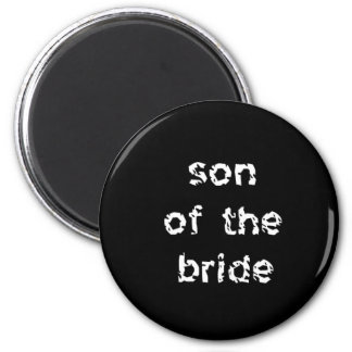 Son of the Bride 6 Cm Round Magnet