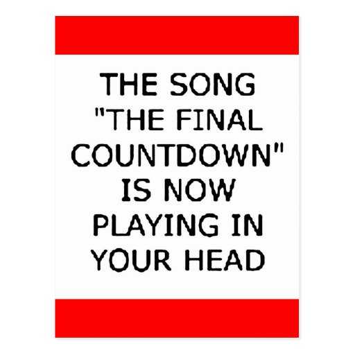 song final countdown now playing your head post card