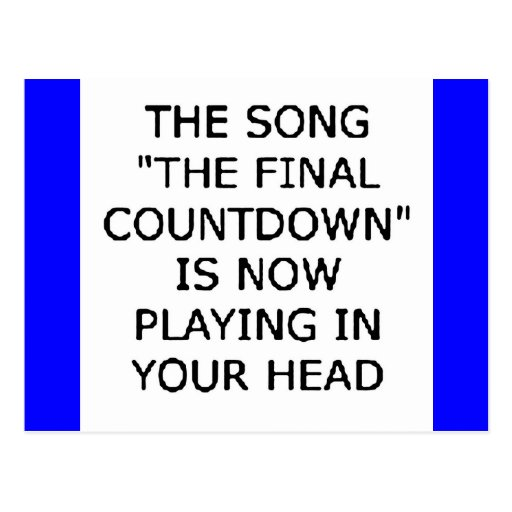 song final countdown now playing your head post cards