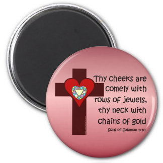 Song of Solomon 1:10 6 Cm Round Magnet