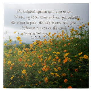 Song of Solomon 2:10-12, Bible Verse, Flowers Large Square Tile