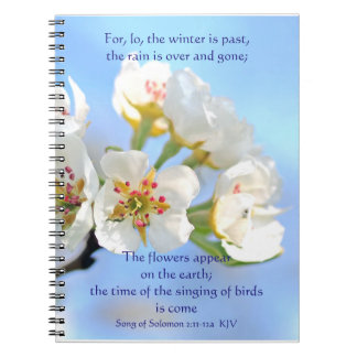 Song of Solomon 2:11-12a The flowers appear Spiral Note Books
