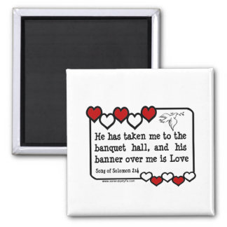 Song of Solomon 2:4 Square Magnet