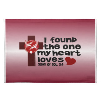 Song of Solomon 3:4 Place Mats