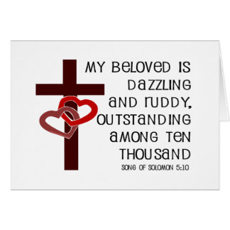 Song of Solomon 5:10 Greeting Card