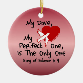 Song of Solomon 6:9 Round Ceramic Decoration