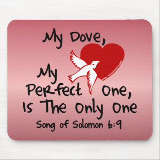 Song of Solomon 6:9 Mouse Pad