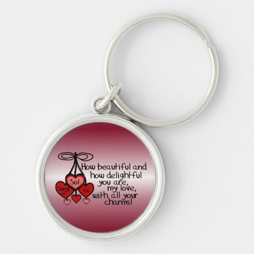 Song of Solomon 7:6 Key Chains