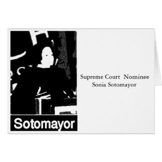 Sonia Sotomayor Supreme Court  Nominee Greeting Card