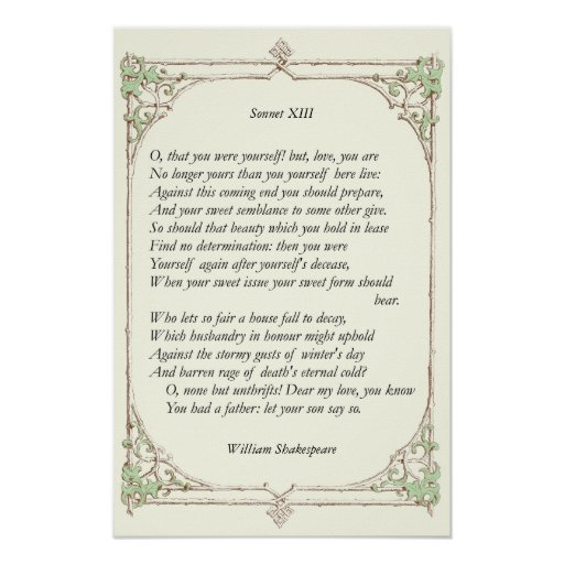Sonnet # 13 by William Shakespeare Print