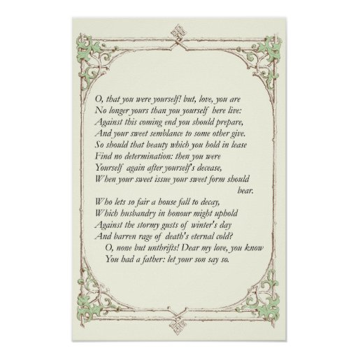 Sonnet # 13 by William Shakespeare Posters