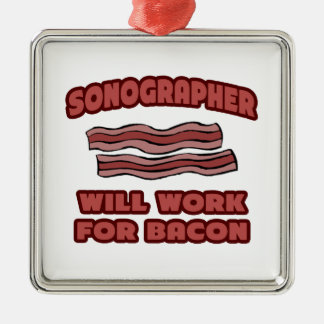 Sonographer .. Will Work For Bacon Silver-Colored Square Decoration