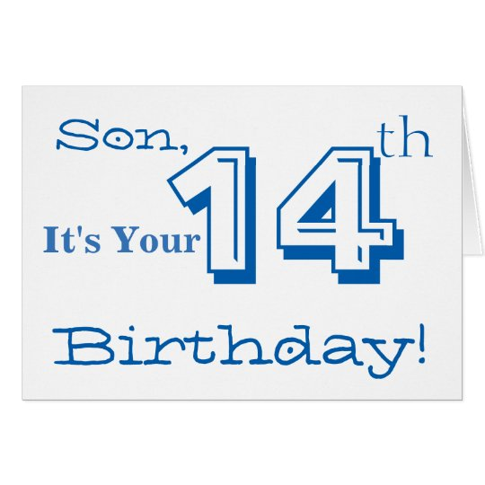 Son's 14th birthday greeting in blue and white.