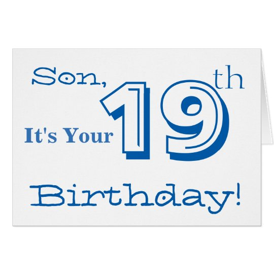 Son's 19th birthday greeting in blue and white.