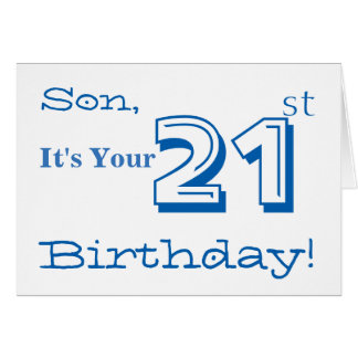 Son's 21st birthday greeting in blue and white. greeting card