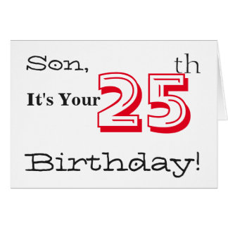 Son's 25th birthday greeting in red and black. card