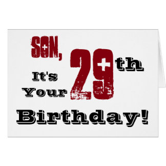 Son's 29th birthday greeting in black, red, white. greeting card